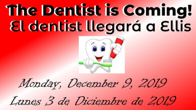 Dentist is Coming to Ellis
